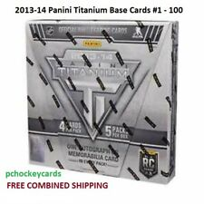 2013-14 Panini Titanium Base Cards #1 - 100 Stars, Goalies U Pick!