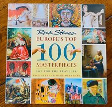 Book ~ RICK STEVES, EUROPE'S TOP 100 MASTERPIECES, ART FOR THE TRAVELER