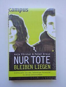 "OVP - ""Nur Tote bleiben liegen"", Anja Förster & Peter Kreuz, campus Verlag"