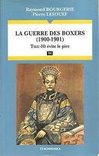 LA GUERRE DES BOXERS (1900-1901)-Raymond Bourgerie,Pierre Lesouef- (1998)