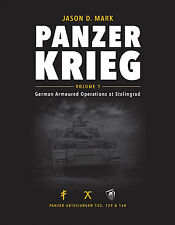 Panzerkrieg: German Armoured Operations at Stalingrad, Volume 1