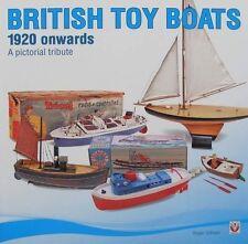 LIVRE : BATEAUX JOUETS ANGLAIS (vieux,vintage,antique british toy boats)