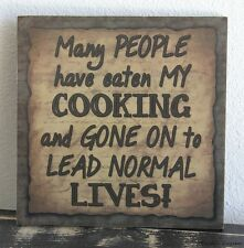 PRIMITIVE COUNTRY WOOD HUMOROUS SIGN HANDMADE INSPIRATIONAL HOME WALL DECOR 0166