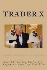Forex Trading Made Simple : Underground Shocking Tactics And Weird Dirty Tricks
