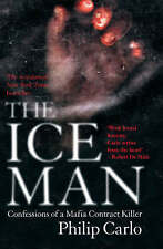 The Ice Man: Confessions of a Mafia Contract Killer, Carlo, Philip Paperback