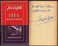 Lula. Misticismo e sensualità - Salvator Gotta / Dedica e autografo dell'Autore