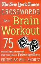 The New York Times Crosswords For A Brain Workout: 75 Mind-Building Crossword...