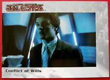 BATTLESTAR GALACTICA - Premiere Edition - Card #15 - Conflict of Wills