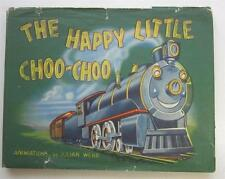 HAPPY LITTLE CHOO-CHOO LAURA HARRIS JULIAN WEHR ANIMATION 1944 1ST ED DJ