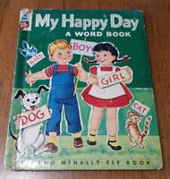 Vintage Children's Book 1959 Rand McNally Elf Book MY HAPPY DAY Word Book