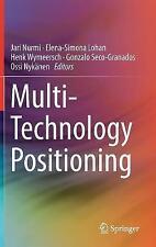Multi-Technology Positioning by Springer International Publishing AG...
