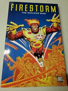 Firestorm The Nuclear Man TPB Gerry Conway 2011 DC Comics Trade Paperback New