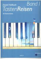 Klavier Noten : Tasten Reisen Heft 1 (Daniel HELLBACH)  - leicht - ACM217