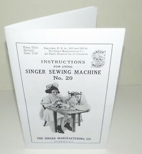Singer 20 Toy Child Sewing Machine Instruction Manual Reproduction