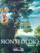 I Monti di Dio - Credito Valtellinese - Umberto Allemandi & C. 2014