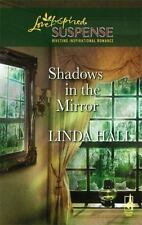 Shadows in the Mirror by Linda Hall Book 1 Shadow Series Love Inspired Suspense