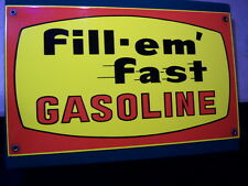 """Fill-em' Fast Gasoline"" Porcelain Sign 16"" X 9 1/2"" Awesome Condition Vibrant"