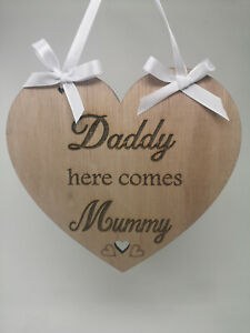 Daddy Here comes Mummy Wedding Sign with Ribbon and bows  20cm x 20cm)