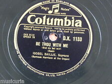 """78rpm 12"""" ISOBEL BAILLIE be thou with me / in faith i quiet wait / come sweetest"""