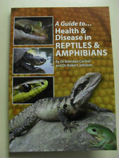 A Guide to Health and Disease in Reptiles & Amphibians - Reptile Book