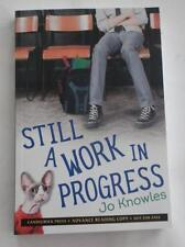 New  JO KNOWLES  Still A Work In Progress    ARC  UNCORRECTED PROOF