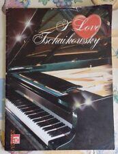 I love Tschaikowsky -  sheet piano music