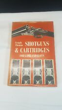 SHOTGUNS & CARTRIDGES FOR GAME & CLAYS. Gough Thomas. 1975. Fully Illustrated.