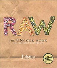 Raw: The Uncook Book: New Vegetarian Food for Life by Juliano Brotman, Erika...
