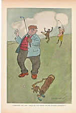"""H.M.BATEMAN """" CONFOUND YOU SIR ! WHAT DO YOU THINK YOU'RE PLAYING-CROQUET ?."""""""