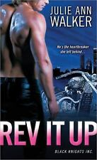 Black Knights Inc: Rev It Up 3 by Julie Ann Walker (2012, Paperback)