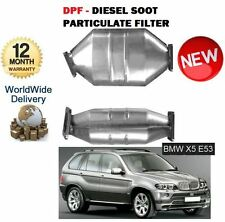 FOR BMW X5 3.0TD 218BHP M57N 2003-8/2007 NEW DPF DIESEL SOOT PARTICULATE FILTER