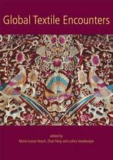 Global Textile Encounters (Ancient Textiles), , , Very Good, 2014-12-31,