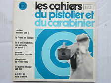 Cahiers du pistolier nº 3: ANSCHÜTZ 335 s/CCNR 51/d.e.s. 69/9 mm automatic