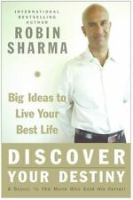 Discover Your Destiny: Big Ideas To Live Your Best Life: By Robin Sharma