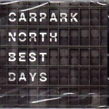CD Carpark North – Best Days - NEU