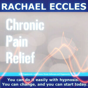 Chronic Pain Relief Hypnotherapy Relieve Pain, Pain Management Self Hypnosis CD