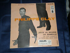 PHILIPPE CLAY -  RARE 1958 FRENCH EP - PHILIPS LABEL - EXC.