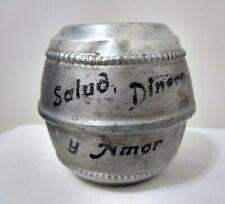 Vintage Tin Aluminium Barrel Coin Bank Good Luck! Argentina 1950's