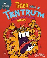 Tiger Has a Tantrum - A book about feeling angry, Graves, Sue, New