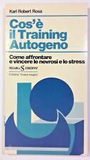 COS'È IL TRAINING AUTOGENO Karl Robert Rosa SUGARCO 1975