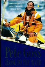 Close To The Wind by Pete Goss 1st Ed. Signed D/J