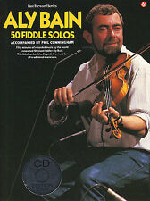 ALY BAIN 50 Fiddle Solos Violin Music Book & CD LEARN ANNIE LAURIE THE HAWK PLAY