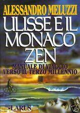 A.Meluzzi # ULISSE E IL MONACO ZEN # Edizioni Larus