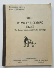 Wembley & Olympic Issues - The Stamps & Associated Postal Markings Volume 1.