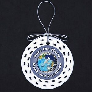 Save the World Mask and Vaccinate Porcelain Ornament Gift Pro Vaccine Pandemic