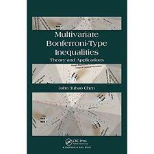 Multivariate Bonferroni-Type Inequalities: Theory and Applications, Chen, John,