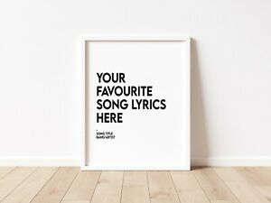 Song Lyric OF YOUR CHOICE Custom Music Poster Print - Sizes A5 A4 A3   GIFT IDEA