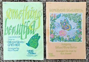 2 Book Lot Something Beautiful Bill and Gloria Gaither Choral Series 2 and Vol 3