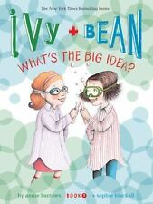 Ivy and Bean What's the Big Idea? (Book 7): By Barrows, Annie