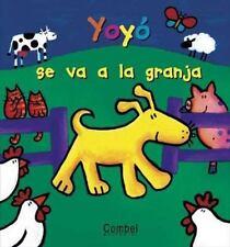 Yoyo Se Va a la Granja (Spanish Edition)